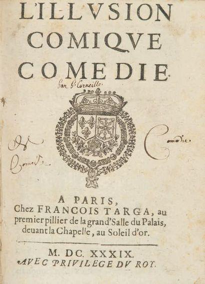 L'Illusion comique. Comédie. Paris, François Targa, 1639. — Médée. Tragédie. Paris,...