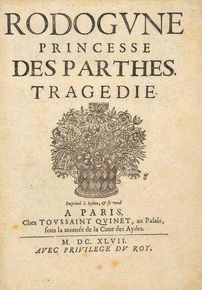 Rodogune, princesse des Parthes. Tragédie. Imprimé à Rouen, se vend à Paris, Toussaint...