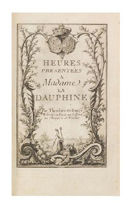 [HEURES]. Heures présentées à Madame la Dauphine....