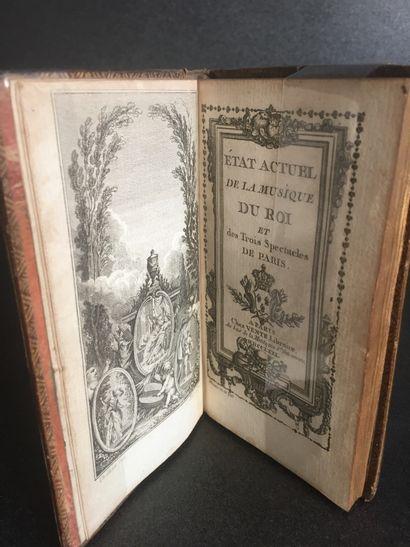ETAT ACTUEL de la MUSIQUE du ROI et des TROIS SPECTACLES de PARIS. Chez Vente, 1771....