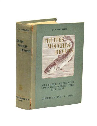 BARBELLION (Pierre)  Truites, Mouches, Devons....