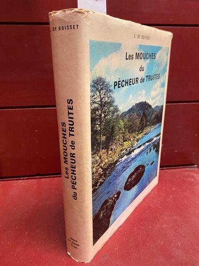 BOISSET (Léonce de)  Les Mouches du Pêcheur...