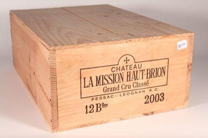2003 - Château La Mission Haut Brion  Pessac-Léognan...