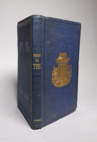 J-G HOUSSAYE. Monographie du thé. Paris,...