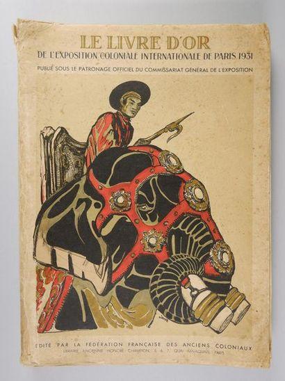 Le Livre d'or de l'Exposition coloniale internationale...