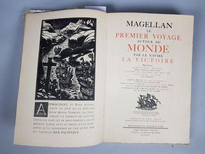 Magellan Le premier voyage autour du monde par le navire La Victoire. Raconté par...