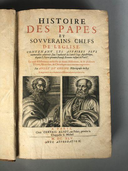 André DU CHESNE. Histoire des Papes et des...