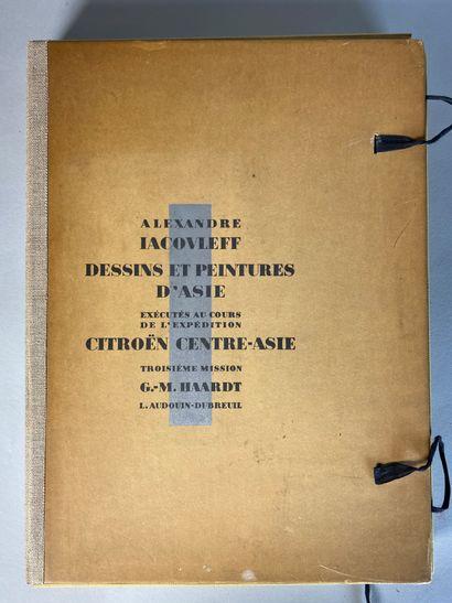 Alexander IACOVLEFF, Dessins et peintures d'Asie exécutés en cours d'expédition...