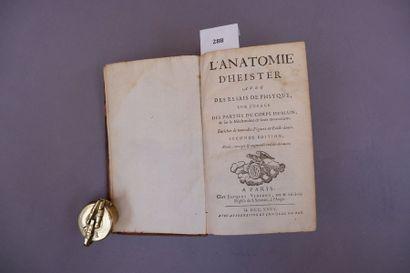 SENAC Jean Baptiste L'ANATOMIE D'HEISTER, AVEC DES ESSAIS DE PHYSIQUE SUR L'USAGE...