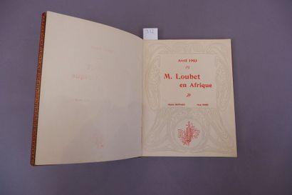 Pierre GIFFARD et Paul GERS. M. Loubet en...