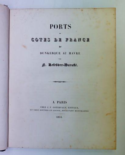 Noël-Jacques LEFEBVRE-DURUFLE. Ports et côtes...