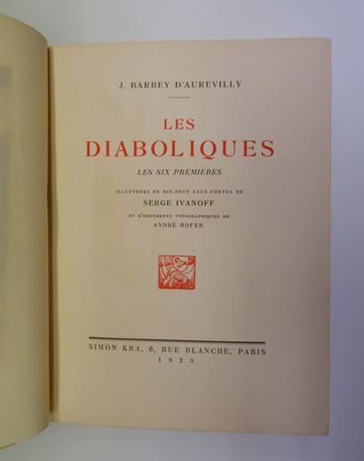 Jules BARBEY D'AUREVILLY. Les Diaboliques. Les Six premières. Paris, Kra, 1925....