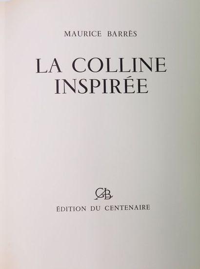 Maurice BARRÈS. La Colline inspirée. S.l.,...