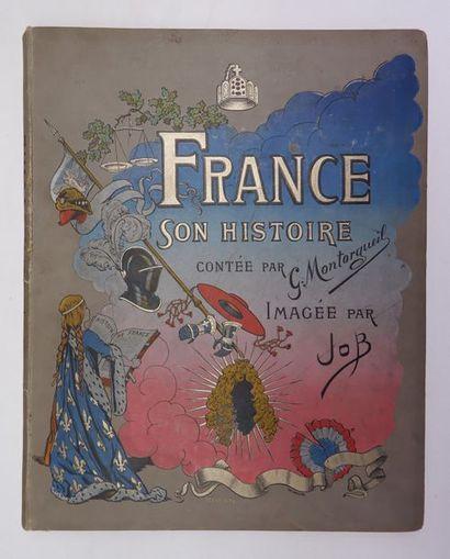 Georges MONTORGUEIL. France, son histoire....