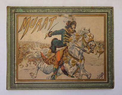 Georges MONTORGUEIL. Murat… Paris, Hachette,...