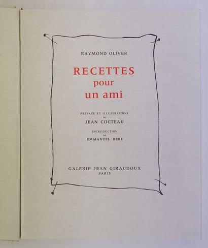 Raymond OLIVER. Recettes pour un ami. Paris,...
