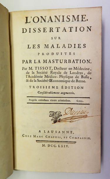 TISSOT. L'Onanisme. Dissertation sur les...