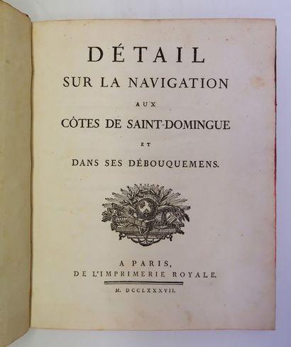 [CHASTENET-PUYSEGUR]. Détail sur la navigation aux côtes de Saint-Domingue et dans...