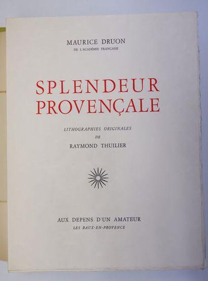 Maurice DRUON. Splendeur provençale. Les...