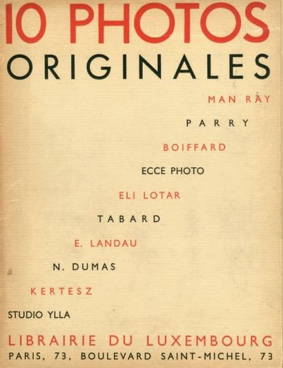 10 PHOTOGRAPHIES ORIGINALES MAN RAY, PARRY,...