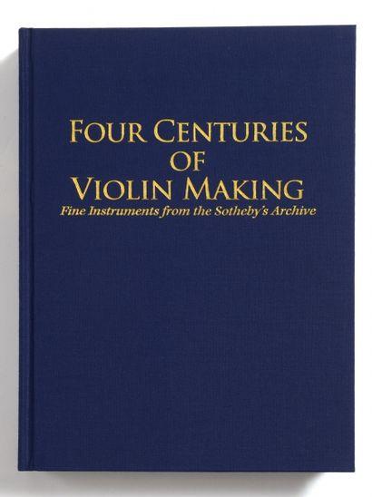 Four Centuries of Violin Making