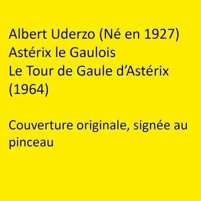 Albert Uderzo (Né en 1927). Astérix le Gaulois....