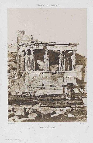 Eugène PIOT (1812-1890). L'Acropole : Erechtheion....