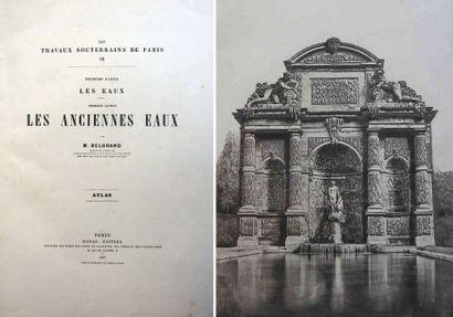 EUGÈNE BELGRAND (1810-1878). Les travaux...