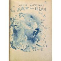 ALEXANDRE (Arsène). L'ART DU RIRE ET DE LA...