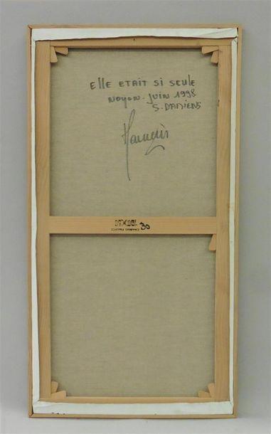 Serge DAMIENS (25 décembre 1954) «Elle était si seule» Huile sur toile signée...