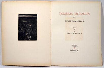 MAC ORLAN (Pierre). Tombeau de Pascin. Paris,...