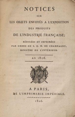 1806 - COSTAZ, Cl.-Anthelme. Notices sur les objets envoyés à l'Exposition des produits...