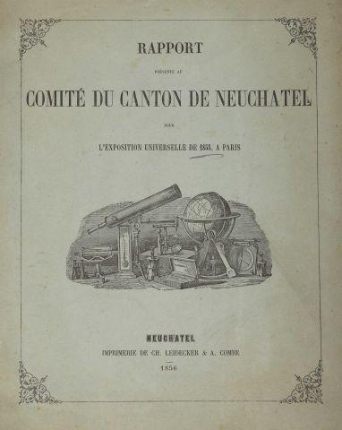 1855 - RICHARD, L. et al. Rapport présenté au Comité du Canton de Neuchâtel pour...