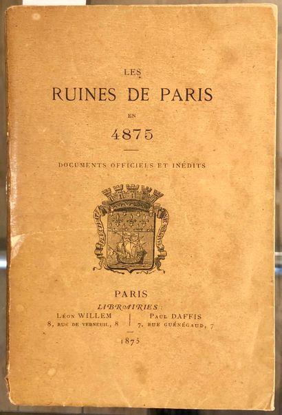 Les ruines de Paris en 4875  Documents officiels...