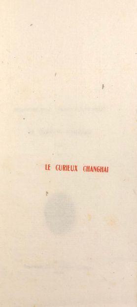 TIN OUENG (tr). Le curieux Changhai (Collection...