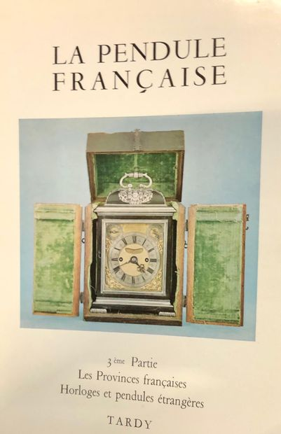 TARDY, La pendule française, 3 vols Paris...