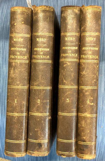 Louis MERY  Histoire de Provence  En 4 volumes...