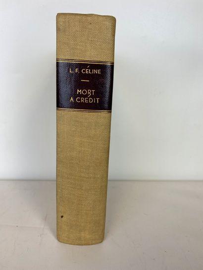 CELINE (Louis-Ferdinand) Mort à crédit Paris,...