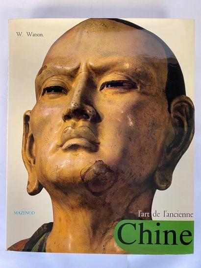 WATSON (William) : L'art de l'ancienne Chine...