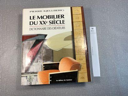Pierre Kjellberg. Le mobilier du XXe siècle....