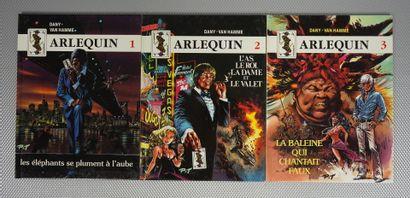 ARLEQUIN (Dany et Van Hamme)    Tomes 1,...