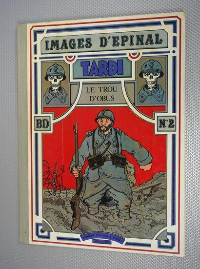 Images d'Epinal. Le Trou d'obus. (Jacques...