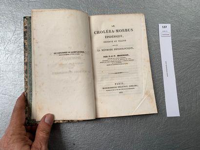 BROUSSAIS (François-Joseph-Victor): Le Choléra-morbus...