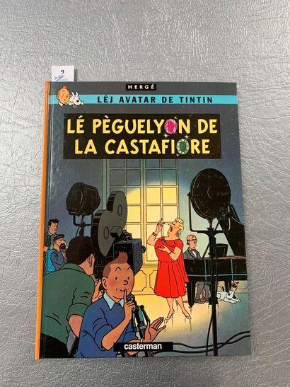 [Bandes-dessinées Hergé - Tintin]. Lé pèguelyon...