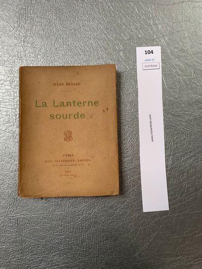 Jules Renard. La Lanterne sourde. Un volume...