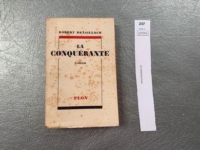 Robert Brasillach. La conquérante. Un volume...