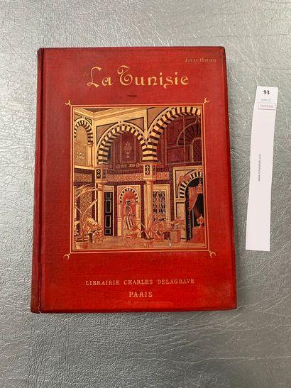OLIVIER (Louis) et coll. : La Tunisie. Paris,...