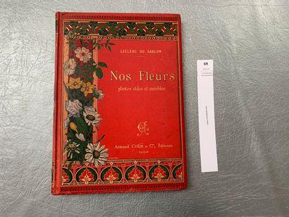 Leclerc Du Sablon. Nos Fleurs, plantes utiles...