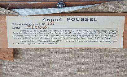 """ROUSSEL André (1888-1968) """"Fleurs"""" Huile sur toile 34 x 26 cm signée en bas à droite...."""