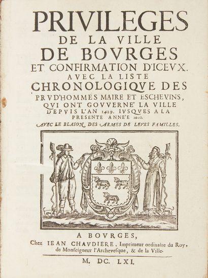 Privilèges de la ville de Bourges et confirmation...